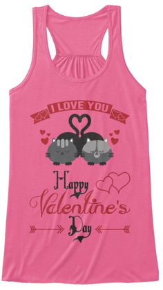 Happy Valentines Day   Tank Top Neon Pink Women's Tank Top Front