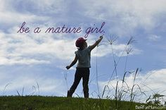 Always be a nature girl