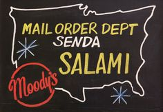 This sign speaks for itself. Of course you can send way more than just salami. We've an extensive selection of fine cured meats. If you can drop by, just call.