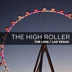 The Linq High Roller - World's Biggest Ferris Wheel.