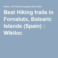 Best Hiking trails in Fornalutx, Balearic Islands (Spain) :