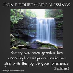Do not doubt God's blessings! Psalm 21:6