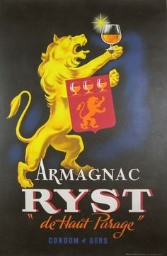 Armagnac Ryst original poster from 1945 France. French wine and spirits poster features a yellow (gold) lion holding up a glass in one paw and with a red flag draped over his other arm. Original Antique Posters.