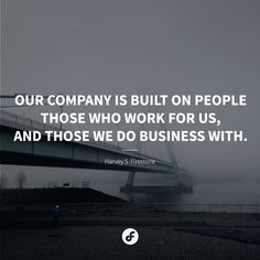Our company is built on people - those who work for us, and those we do business with. - Harvey S. Free Market, Quote Of The Day, Life Quotes, Marketing, Business, Building, People, Quotes About Life, Quote Life