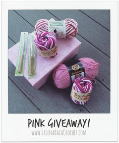 Yarn + Crochet Pattern Giveaway | PINK!!!  Salena Baca Crochet Pattern Blog, Huge Giveaway! Enter now until 31 August!