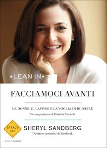 Facciamoci avanti by Sheryl Sandberg - Digitall Media Book Club Books, Books To Read, Still Love You, Let It Be, The Four Loves, Three Words, Truth Quotes, Smile Because, What To Read