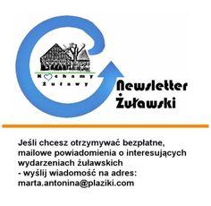 By otrzymywać Newsletter Żuławski należy napisać maila na adres: marta.antonina@plaziki.com