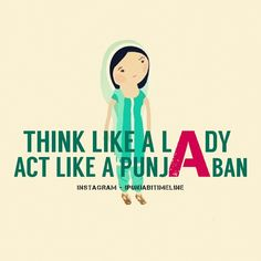 Behave like a punjaban or don´t call yourself punjaban!