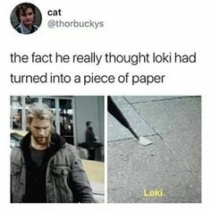Lol that would be cool tho if he could turn into a piece of paper