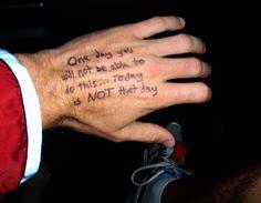 Marathon motivation - going to write something like this on my hand.