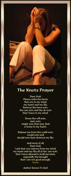 A #prayer to those tied up in 'knots' (nots).