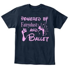 Powdered By Fairydust And Ballet New Navy T-Shirt Front