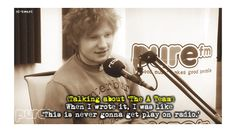 But he never expected things to turn out the way they did. | 21 Cute Facts You Really Ought To Know About Ed Sheeran