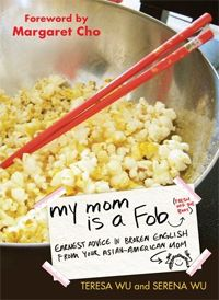 My Mom is a FOB. Cover is a picture of how someone's Asian mom eats popcorn to avoid getting grease on her fingers! If you like Margaret Cho, you'll appreciate the stories. If not, you'll either be confused or offended. If you're Asian, you'll find yourself remembering these exact things happening to you too!