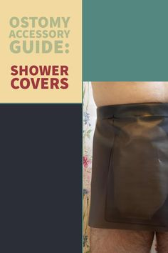 Ostomy Accessories Guide: Shower Covers https://www.veganostomy.ca/guide-shower-covers/