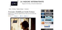 El blog de La Noche Intermitente: espacio de cine y creación audiovisual pretende, desde su nacimiento hace algo menos de dos años, convertirse en lugar de encuentro entre los amantes del cine y de las artes visuales.