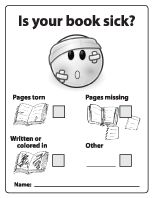 I'm going to make this and place inside of the Raising a Reader bags so parents can let me know when a book has a problem.