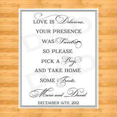 Wedding Sign Favor Sign Wedding Favor by DigitalBunnysDesigns from DigitalBunnysDesigns on Etsy. Wedding Favours Sign, Wedding Signage, Party Favors, Fall Wedding, Diy Wedding, Wedding Ideas, Wedding Candy, Wedding Stuff, Wedding Inspiration