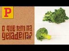 O Que Tem na Geladeira? Brócolis! Por Rita Lobo - YouTube