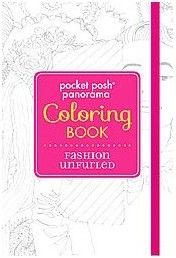 Pocket Posh Panorama Adult Coloring Book - Fashion Unfurled : An Adult Coloring Book (Paperback)