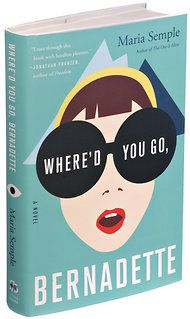 "'Where'd You Go,  Bernadette?""   Such a clever book, loved it!"
