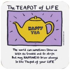 The Teapot of Life