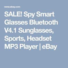 SALE! Spy Smart Glasses Bluetooth V4.1 Sunglasses, Sports, Headset MP3 Player | eBay