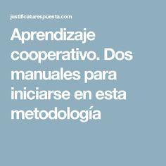 Aprendizaje cooperativo. Dos manuales para iniciarse en esta metodología