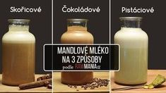 Mandlové mléko 3x jinak Korn, Raw Vegan, Nom Nom, Smoothie, Drinks, Health, Drinking, Beverages, Health Care