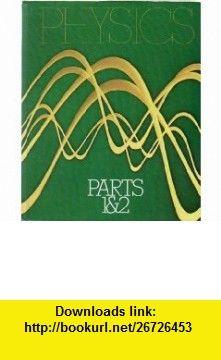 Physics, Parts I and II (Parts 1  2) (9780471345305) David Halliday, Robert Resnick , ISBN-10: 047134530X  , ISBN-13: 978-0471345305 ,  , tutorials , pdf , ebook , torrent , downloads , rapidshare , filesonic , hotfile , megaupload , fileserve
