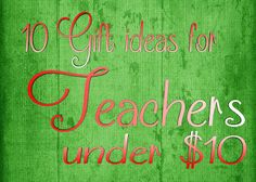WAHM with Lipstick: 10 Gifts for Teachers under $10