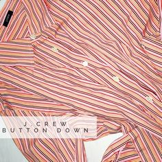 J. Crew Button Down J. Crew Button Down Brand New! No Tags! Size: Medium  Color: Red, Orange, Pink Stripes  Very Lightweight! J. Crew Tops Button Down Shirts