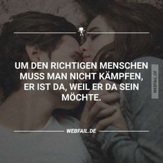 Stephanie saved to StephanieWenn es der richtige ist - The Words, More Than Words, Cool Words, Best Quotes, Love Quotes, Inspirational Quotes, Words Quotes, Sayings, Fail