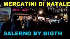MERCATINI DI NATALE A SALERNO BY NIGHT#christmas #natale #salerno