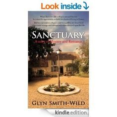 Sanctuary: A story of Mystery and Romance (Ben Coverdale Trilogy Book 1) - Kindle edition by Glyn Smith Wild. Romance Kindle eBooks @ Amazon...