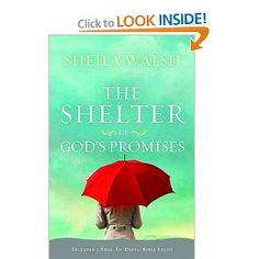 The Shelter of God's Promises -- I was really blessed by this book.