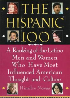 The Hispanic 100: A Ranking of the Latino Men and Women W... https://www.amazon.com/dp/0806516518/ref=cm_sw_r_pi_dp_x_tCHJyb2YY44JB