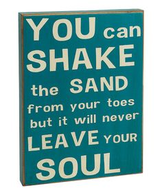 Blue 'You Can Shake the Sand' Box Sign | Daily deals for moms, babies and kids