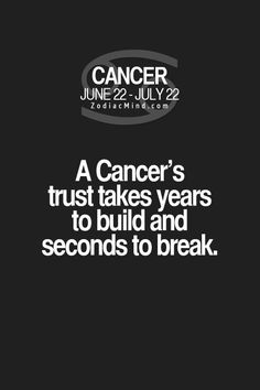 Cancer zodiac sign ♋ trust issues...
