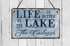 Life is Better at the Lake! This distinctive slate plaque will make any lake house look beautiful. Using a hand-cut, fine-grained slate, sublimated with your name and/or address, this sign will show people that your lake house has your heart!  This slate sign is approximately 11.5 x 7.5. As this is a hand-crafted item, the dimensions may vary slightly. We use a process called dye sublimation printing which results in an incredibly high definition finish and, because the dye is infused in...