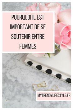 Pourquoi il est important de se soutenir entre femmes