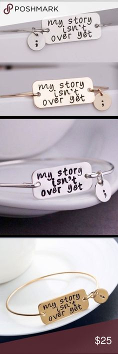 "Bang/Bracelet ""My Story Isn't over ; comes in gold or silver reside awareness for suicide prevention Jewelry Bracelets"