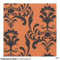 Creepy Damn-Mask Fabric.  This damask fabric is so great.  Love all the little details that blend into the overall look so you only notice them after a while.  Subtle, but effective creepiness. #creepy #Halloween #damask http://www.Zazzle.com/LongNeckGoosie?rf=238216403614574434