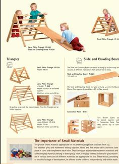 The Pikler Triangle provides free movement opportunities like climbing, sliding and crawling.