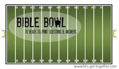 Bible Bowl: 70 Ready-to-Print Q&As