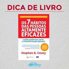 """Dica de livro   Estou pesquisando boas leituras e um dos livros que achei interessante foi o """"7 hábitos das pessoas altamente eficazes"""".  O autor Stephen R. Covey acredita que vencer ou fracassar é resultado de sete hábitos. São eles que distinguem as pessoas felizes, saudáveis e bem-sucedidas das fracassadas ou daquelas que sacrificam o equilíbrio interior e a felicidade para alcançar êxito.   Você já leu?"""