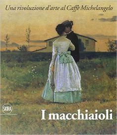 Amazon.it: I macchiaioli e il loro tempo.Una rivoluzione d'arte al Caffè Michelangelo - Simona Bartolena, Susanna Zatti - Libri