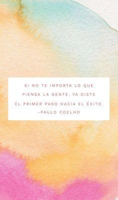 Si no te importa lo que piensa la gente, ya diste el primer paso hacia el éxito. -Paulo Coelho #frases #inspiracion #quoteoftheday #instagood #quote #paulocoelho #amor #acuarela #watercolor #exito #successquotes #naranja