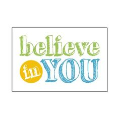 Believe in You #poster