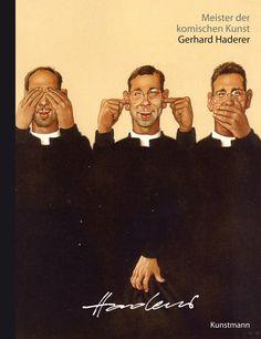 Meister der komischen Kunst:  Gerhard Haderer